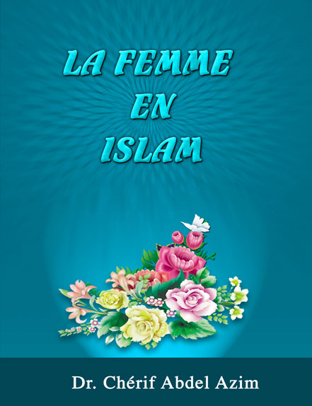 La Femme En Islam Et Dans La Tradition Judeo chretienne   Le Mythe Et La Realite French E book Sl preview 0